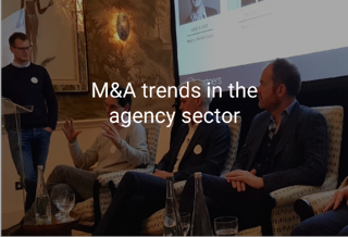 M&A trends in the agency sector