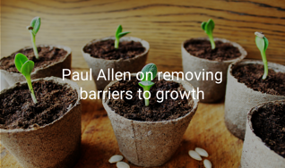 Paul Allen on removing barriers to growth