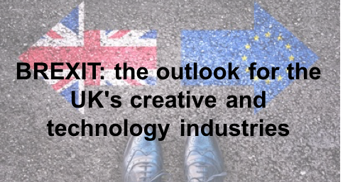 What Brexit means for the UK's creative and technology industries