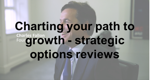 Watch: Charles Fallon reviews strategic growth opportunities