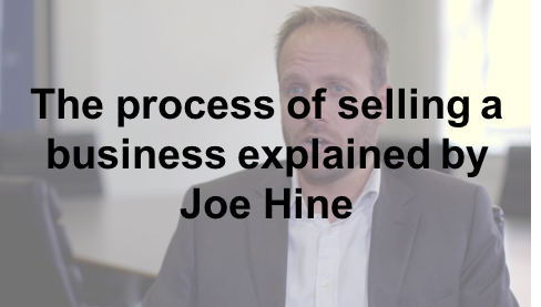 Watch: Joe Hine explains the process of selling a business